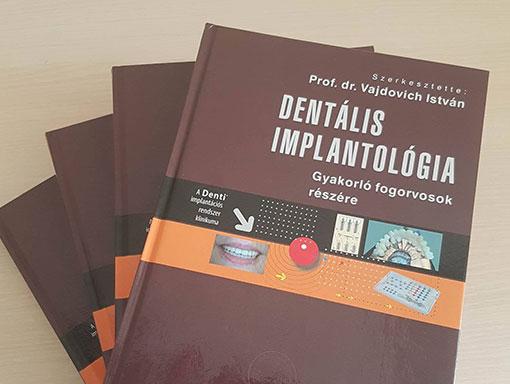 Megjelent Prof. Dr. Vajdovich István könyve a Dentális implantológia 2. kibővített kiadása